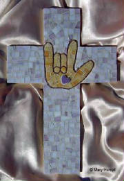 Mosaic Cross ~ Signs of Love